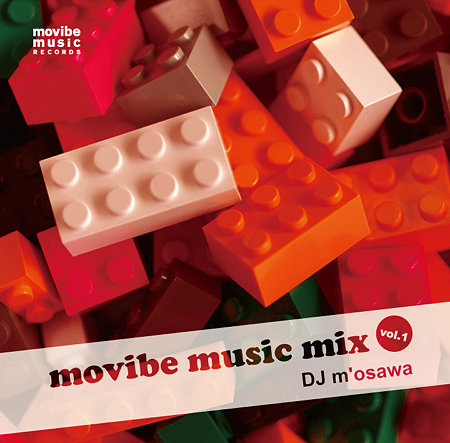 DJ m'osawa [movibe music mix vol.1]ジャケット